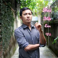 Mai Mốt Em Về (Single) - Hoàng Minh Thắng