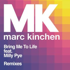 Bring Me to Life (Remixes) - MK,Milly Pye