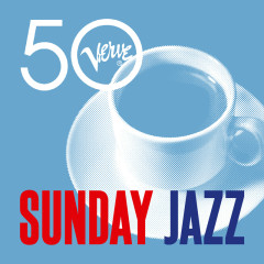 Sunday Jazz - Verve 50 - Various Artists