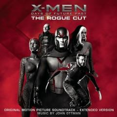 X-Men: Days of Future Past - Rogue Cut (Original Motion Picture Soundtrack - Extended Version) - John Ottman