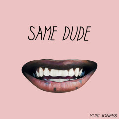 Same Dude (Single)