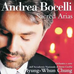 Andrea Bocelli - Sacred Arias - Andrea Bocelli,Coro dell'Accademia Nazionale Di Santa Cecilia,Orchestra dell'Accademia Nazionale di Santa Cecilia,Myung Whun Chung