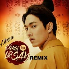 Có Khi Ta Lại Say (Remix) - Song Luân