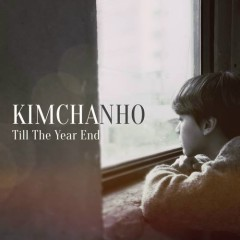 Till The Year End (Single) - Kim Chan Ho
