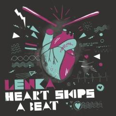 Heart Skips A Beat - Lenka