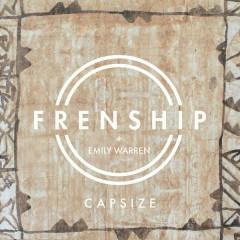 Capsize - Frenship,Emily Warren