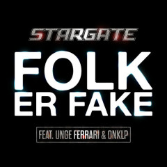 Folk Er Fake (Single)