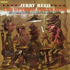 The Uptown Poker Club - Jerry Reed