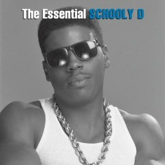 The Essential Schoolly D