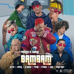 Bam Bam (Remix) - Franco El Gorila