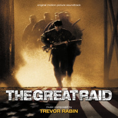 The Great Raid - Trevor Rabin