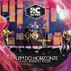 Além Do Horizonte (Ao Vivo) - RC na Veia,Andreas Kisser