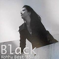 Black (Kohhy Best '85~'89)