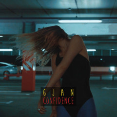 Confidence (Single) - Gjan