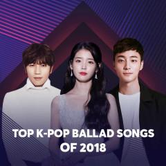 Top K-Pop Ballad Songs Of 2018 - Various Artists