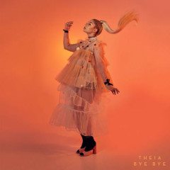 Bye Bye (Single) - Theia