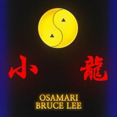 Bruce Lee - OSA
