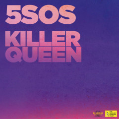 Killer Queen (Single) - 5 Seconds Of Summer