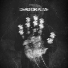 Dead Or Alive (Single) - Ryan Oakes