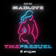 Mad Love: The Prequel - Sean Paul