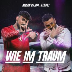 Wie im Traum - Ardian Bujupi, Fero47