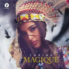 Magique (Single) - Carine