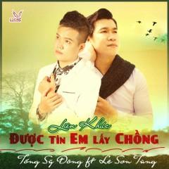 Được Tin Em Lấy Chồng (Single) - Tống Sỹ Đông, Lê Sơn Tùng