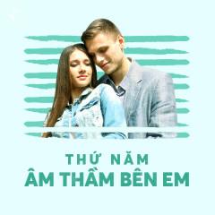 Thứ Năm Âm Thầm Bên Em - Various Artists