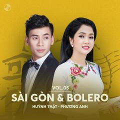 Sài Gòn & Bolero: Huỳnh Thật, Phương Anh - Huỳnh Thật, Phương Anh