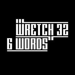 6 Words (Remixes) - EP - Wretch 32