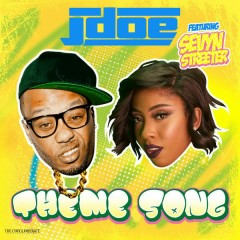 Theme Song - J-doe,Sevyn Streeter