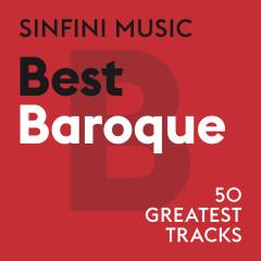 Sinfini Music: Best Baroque - Various Artists