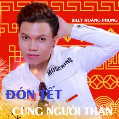 Đón Tết Cùng Người Thân (Single) - Billy Hoàng Phong