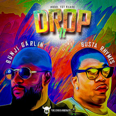 Drop It (Single) - Bunji Garlin, Busta Rhymes