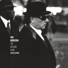 The Healing Game (Deluxe Edition) - Van Morrison