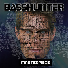 Masterpiece (Single) - Basshunter
