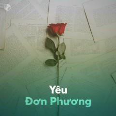 Nhạc Dành Cho Người Yêu Đơn Phương - Various Artists