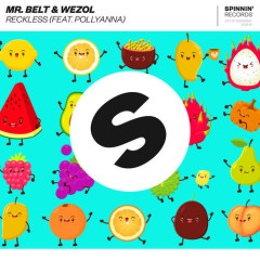 Reckless (Single) - Mr Belt & Wezol