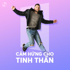 Cảm Hứng Cho Tinh Thần - Various Artists