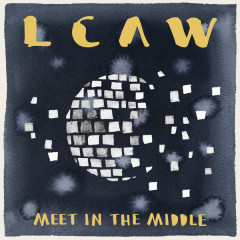 Meet In The Middle (EP) - LCAW