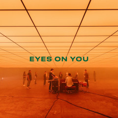 Eyes on You (Single Version)