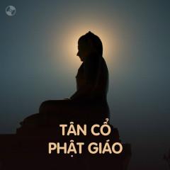 Nhạc Tân Cổ Về Phật Giáo - Various Artists