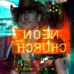Neon Church (Single) - Tim McGraw
