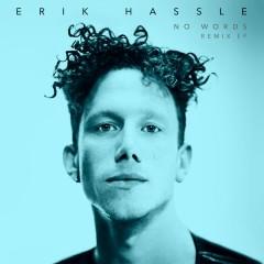 No Words (Remixes) - Erik Hassle