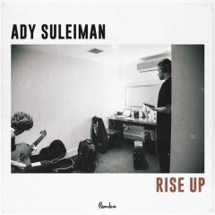 Rise Up (Single) - Ady Suleiman