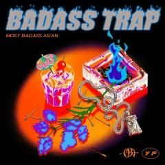 Badass Trap (EP) - Most Badass Asian