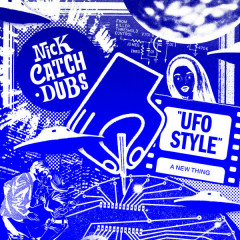 UFO Style (Single) - Nick Catchdubs