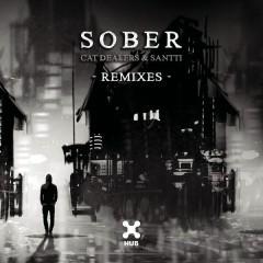 Sober (Remixes) - Cat Dealers,Santti
