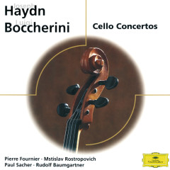 Haydn / Boccherini: Cello Conertos - Mstislav Rostropovich,Collegium Musicum Zurich,Paul Sacher,Pierre Fournier,Festival Strings Lucerne