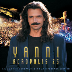 Yanni - Live at the Acropolis - 25th Anniversary Deluxe Edition (Remastered) - Yanni